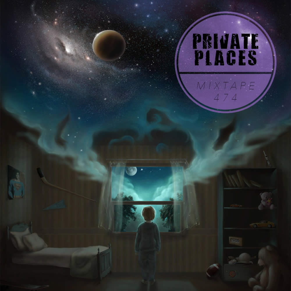 PRIVATEPLACES Mixtape 474